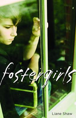 Fostergirls By Shaw, Liane